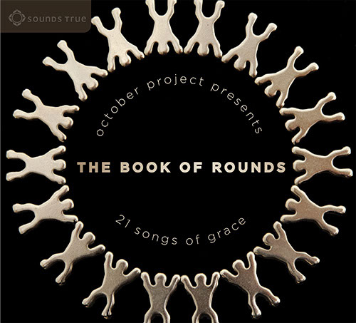 The Book of Rounds by October Project